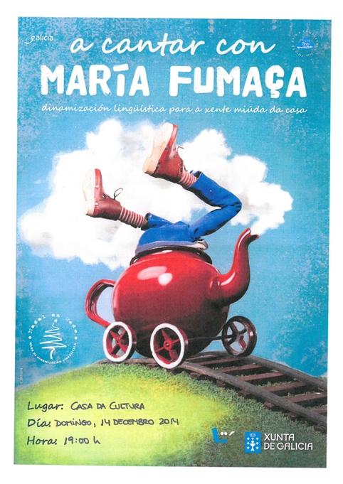 Ordes acollerá este domingo o espectáculo familiar 'A cantar con María Fumaça'