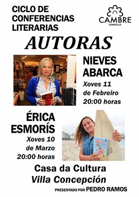 """O ciclo de conferencias """"Autoras"""" comenza en vila concepción coas escritoras Nieves Abarca e Érica Esmoris"""