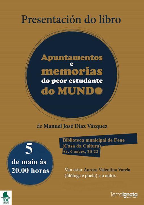 """Presentación do libro """"Apuntamentos e memorias do peor estudante do mundo"""", de Manuel José Díaz Vázquez"""