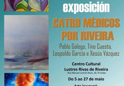 """Catro doutores amantes da pintura exhibirán as súas creacións na exposición conxunta """"Catro médicos por Riveira"""""""