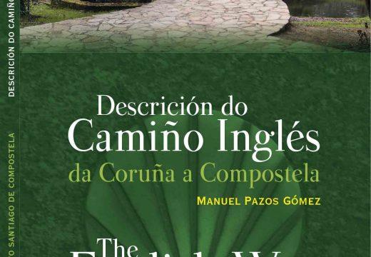 """O centro cultural de Sigüeiro acolle mañá venres a presentación da guía """"Descrición do Camiño Inglés / The English Way"""""""