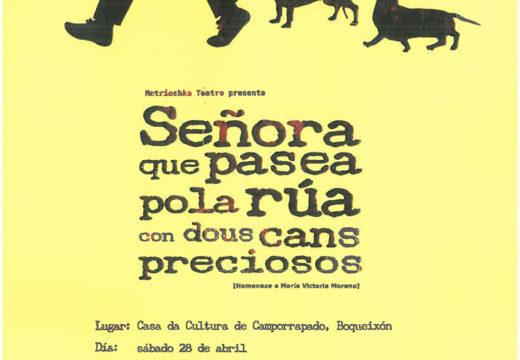 A casa da cultura de Camporrapado acollerá o próximo 28 de abril a posta en escea dunha obra en homenaxe a María Victoria Moreno