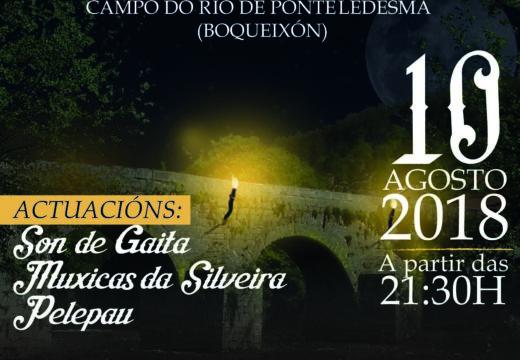 Ponte Ledesma acollerá o próximo venres 10 de agosto unha nova edición da Noite Velada