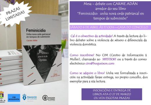 O CIM de Boqueixón organiza o 6 de abril unha Mesa-Debate con Carme Adán en torno ao seu libro 'Feminicidio: unha nova orde patriarcal en tempos de submisión'