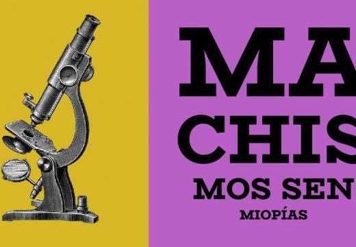 Os obradoiros de sensibilización contra a violencia de xénero, Machismos sen miopías, en Ordes a partir da vindeira semana