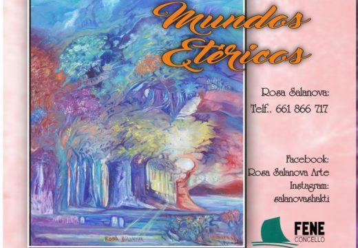"""Os """"Mundos etéricos"""" de Rosa Salanova amósanse en marzo na Casa da Cultura de Fene"""