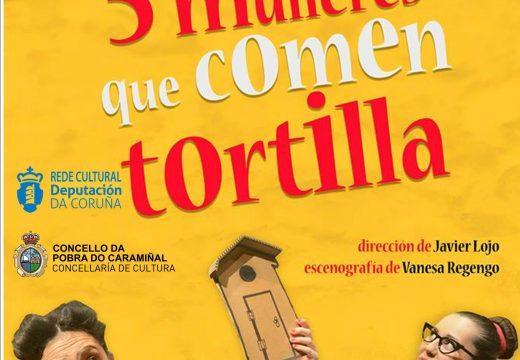 Señora Supina subirá ás táboas do Elma coa comedia Cinco mulleres que comen tortilla