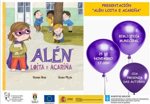 A Biblioteca Municipal acollerá o vindeiro mércores 25 de novembro a presentación do libro infantil 'Alén loita e acariña'