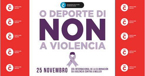 """O deporte coruñés participará na campaña """"O deporte di NON á violencia"""" con motivo do 25-N"""