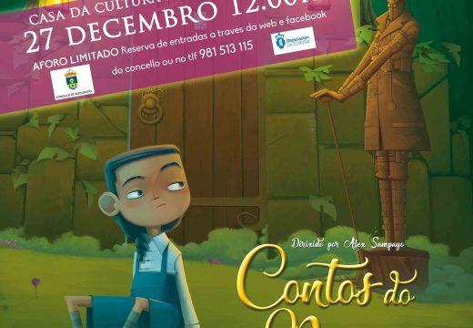 A Casa da Cultura de Camporrapado acollerá o vindeiro domingo 27 de decembro a comedia musical 'Contos do Recreo'